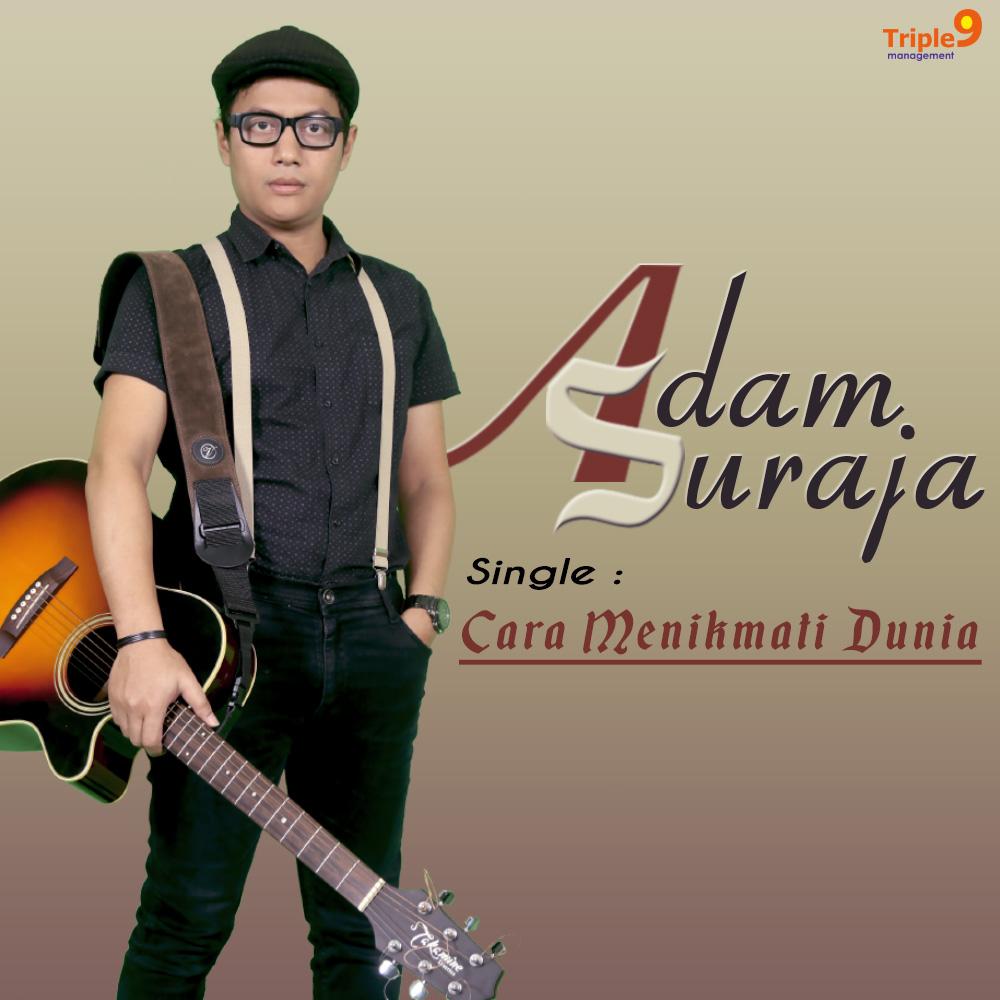 cover ADAM SURAJA 'Cara Menikmati Dunia'