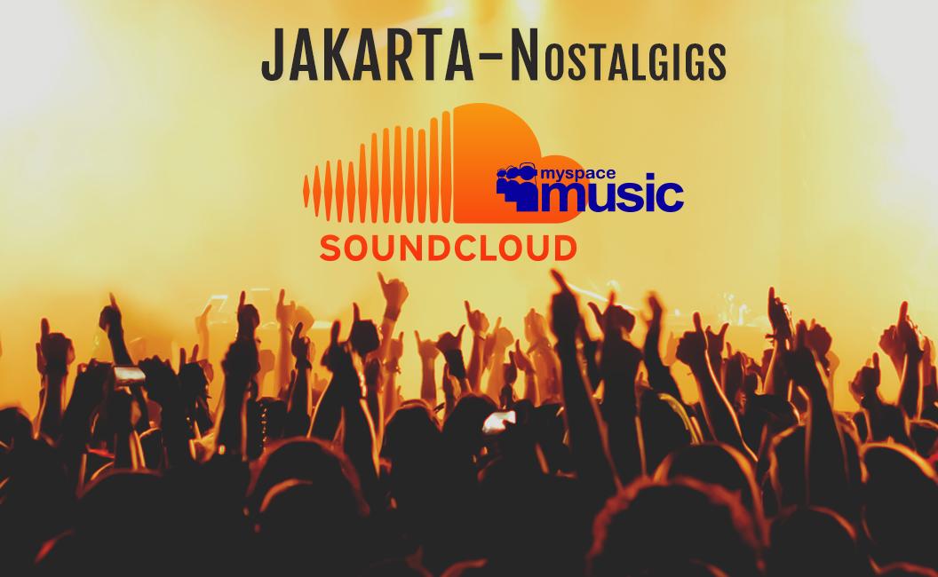 JKT-Nostalgigs: Akun Soundcloud Pengobat Rindu Musik Indie Era MySpace