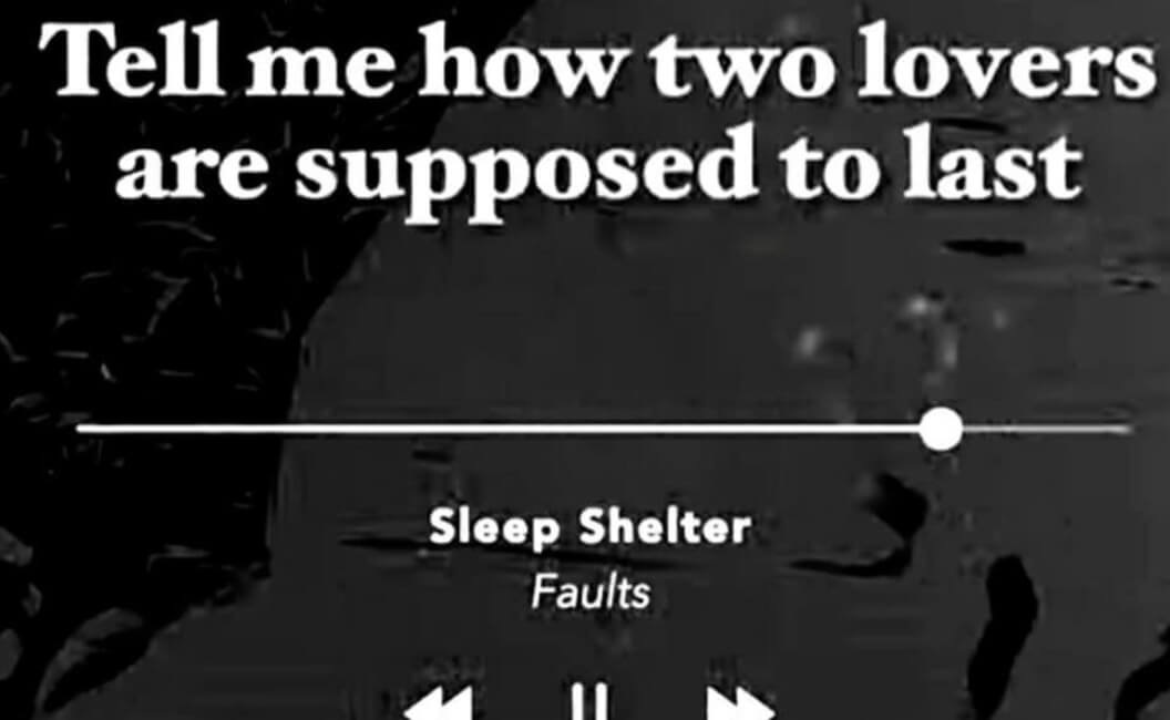 "Sleep Shelter ""Faults"", Ceritakan Patah Hati"
